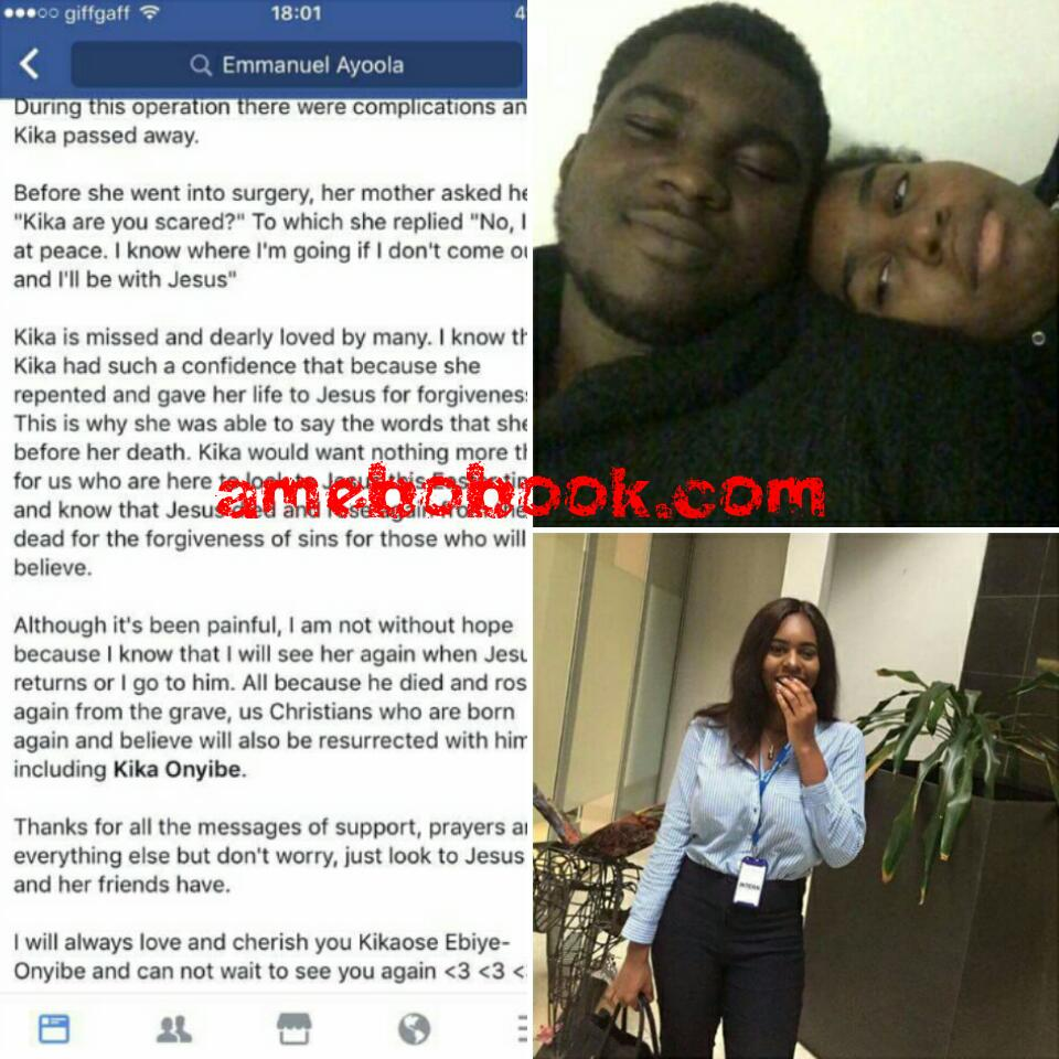 Nigerian Man Emmanuel Ayoola Has Taken To Facebook To Mourn 19-Year-Old Girlfriend Kika Onyibe Who Died During Surgery In Lagos