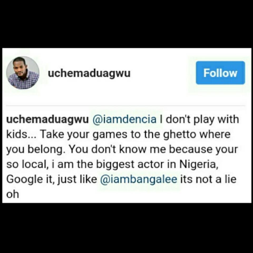 Uche Maduagwu Slams Dencia In Bitter Instagram Fight Over Biafra (6)