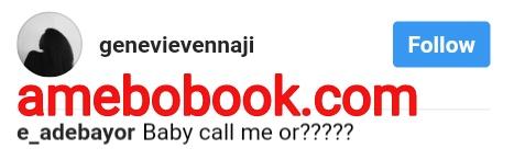 Emmanuel Adebayor Trying To Date Genevieve Nnaji (2)