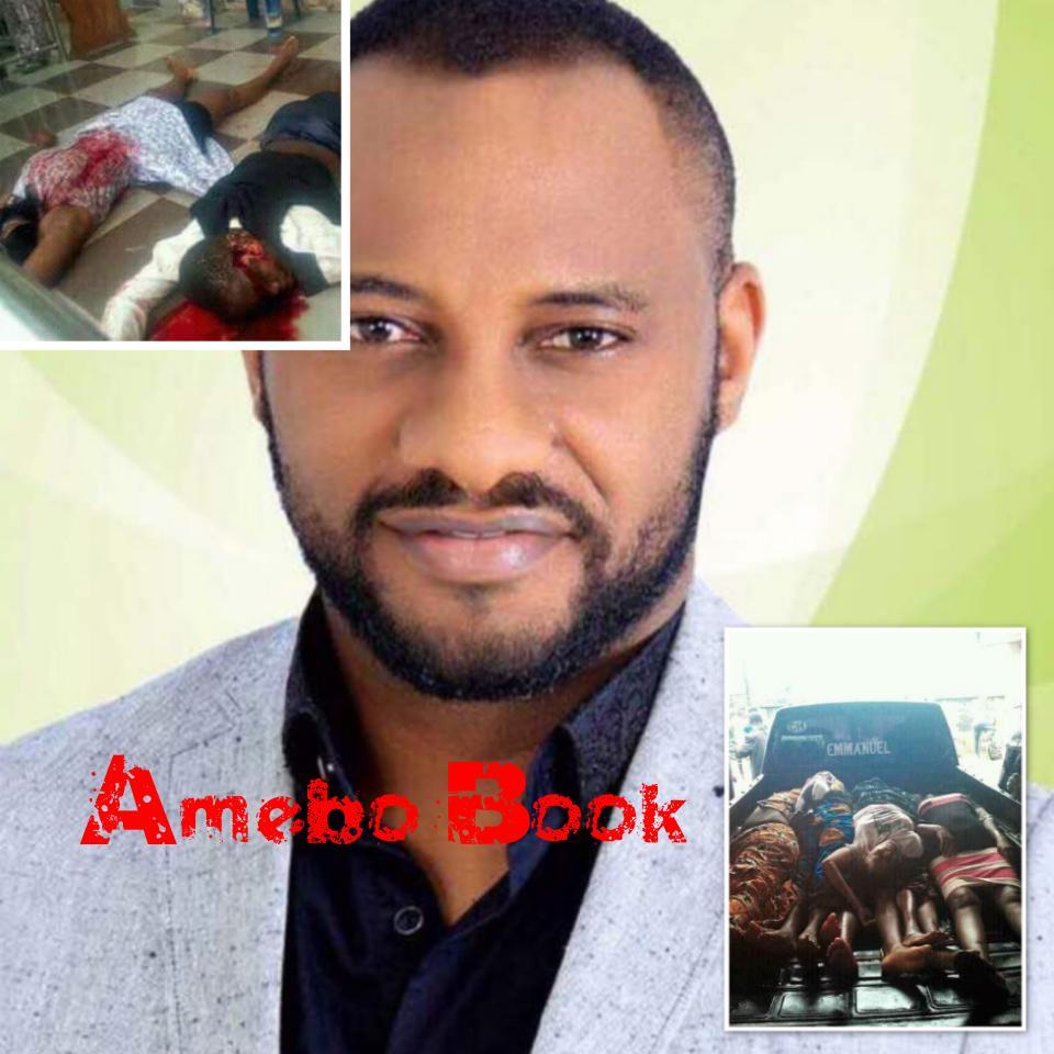 Yul Edochie Reacts Strongly To Ozubulu Massacre